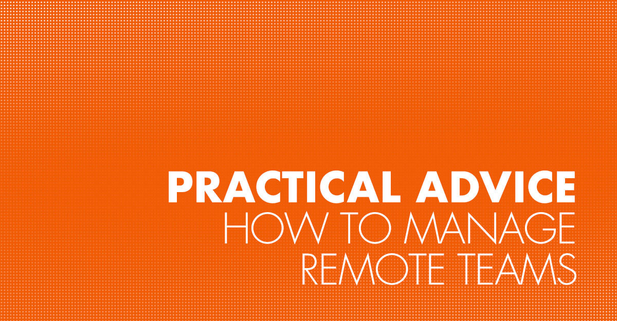 How to manage remote teams