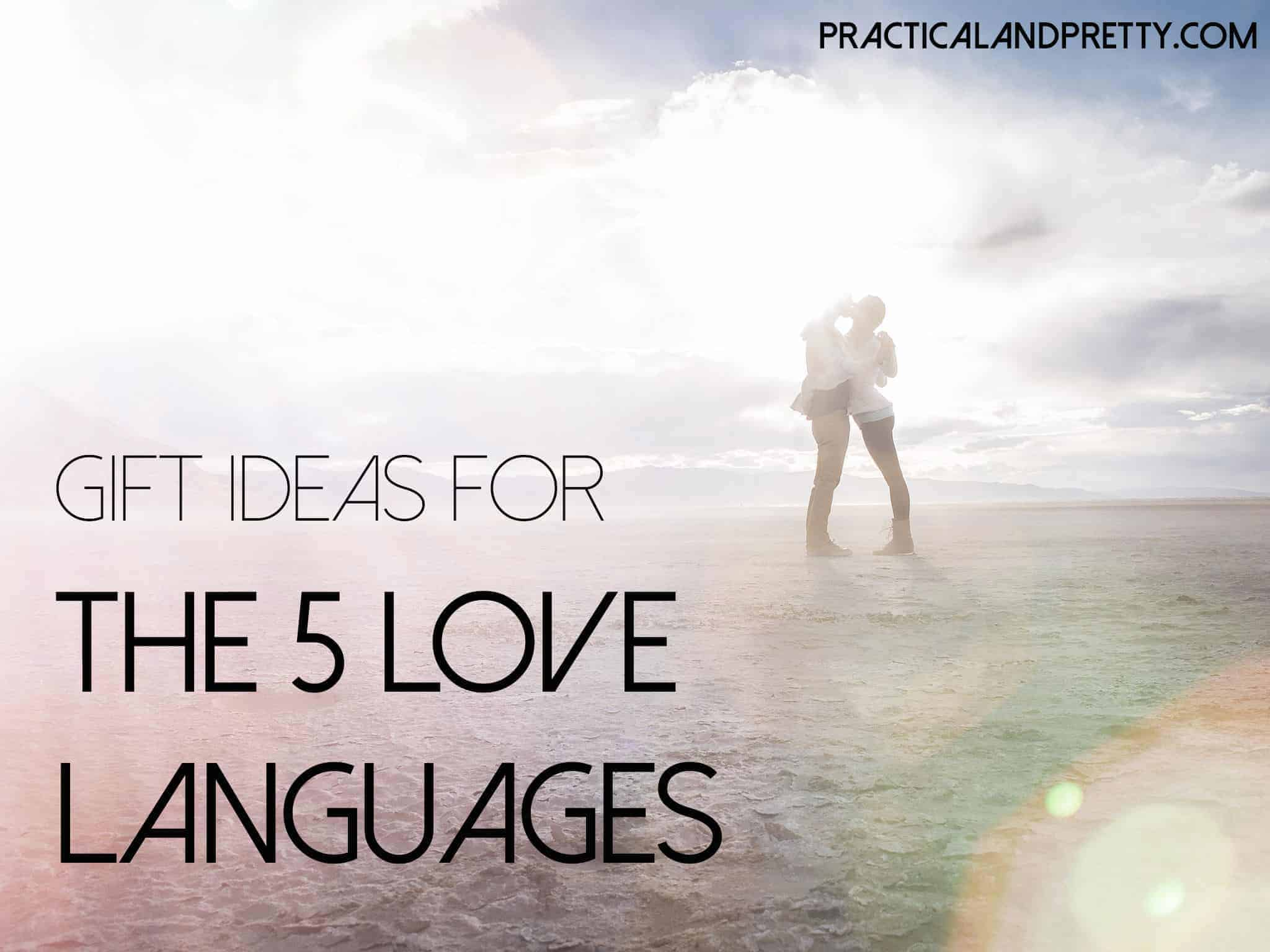 Valentine's Gift Ideas for Each of the Five Love Languages