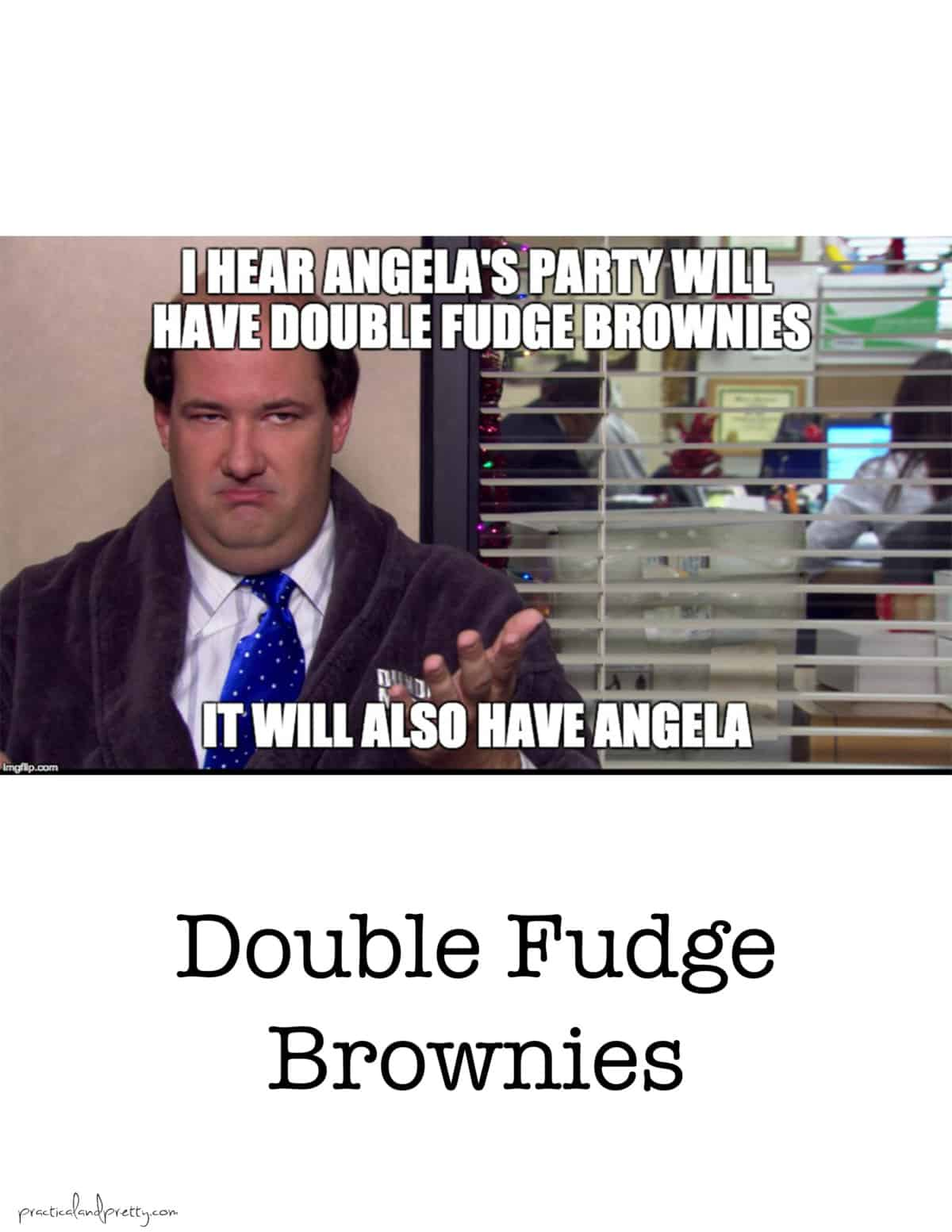 fudge brownies meme?ssl=1 the office food themed memes practical and pretty