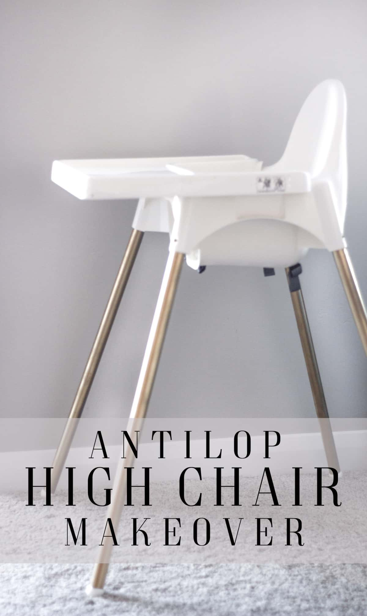 Ikea High Chair Makeover Practical And Pretty
