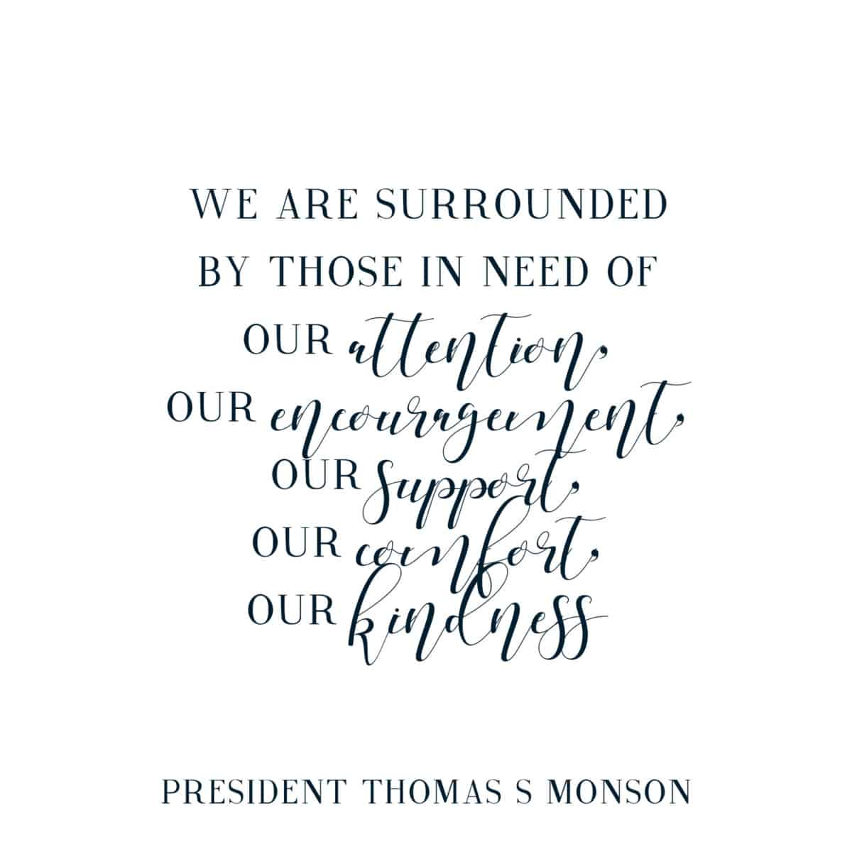 Thomas S Monson quote from the December Visiting Teaching Message