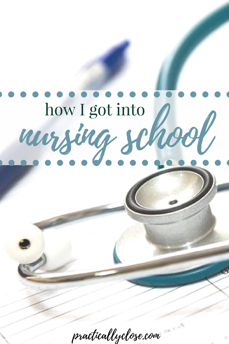 get into nursing school