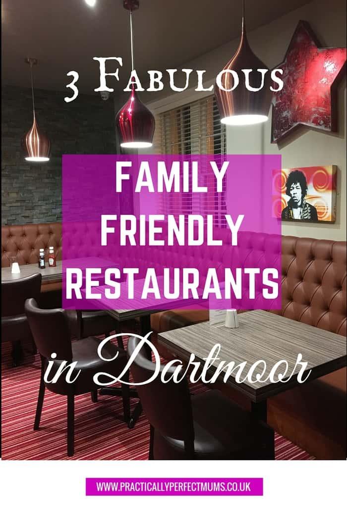 3 Fabulous Family Friendly Restaurants in Dartmoor and Devon