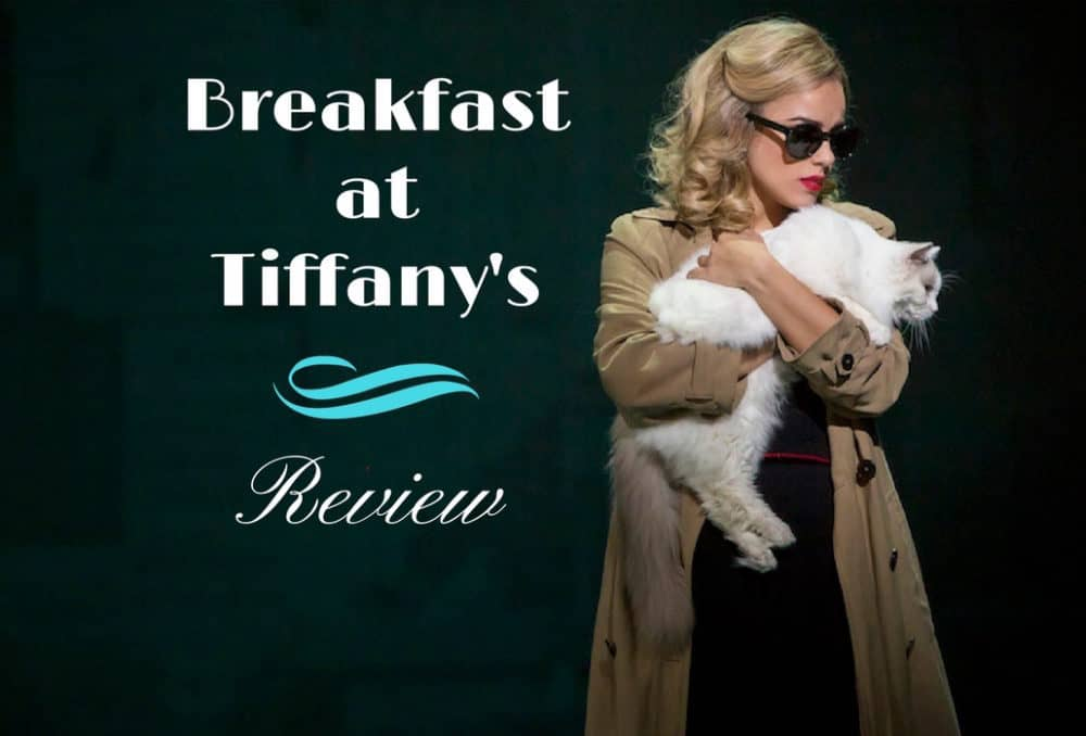 Breakfast at Tiffany's Review at Bristol Hippodrome