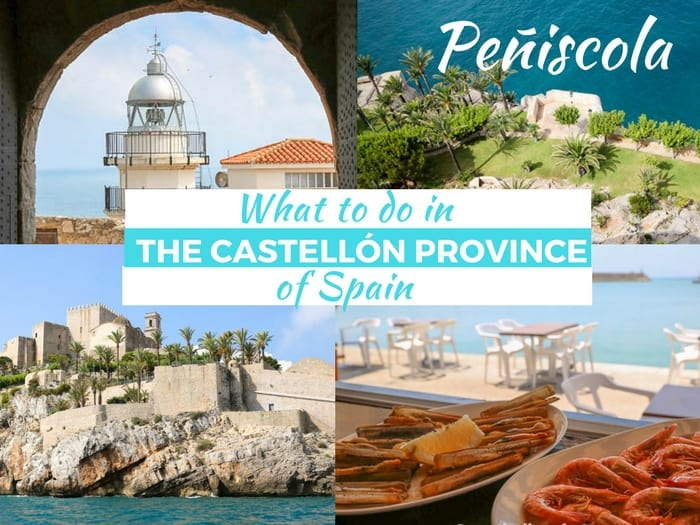 What to do in Peñiscola, Castellón blog