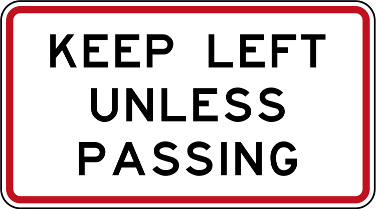 Keep left unless overtaking