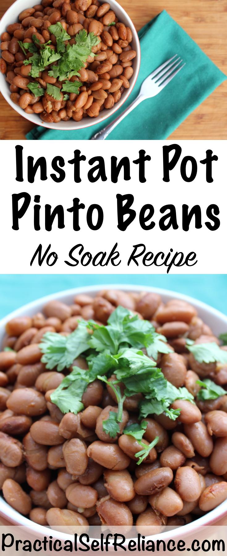 No Soak Instant Pot Pinto Beans Recipe - Practical Self Reliance #pintobeans #recipes #beans #instantpot #howtomake #nosoak