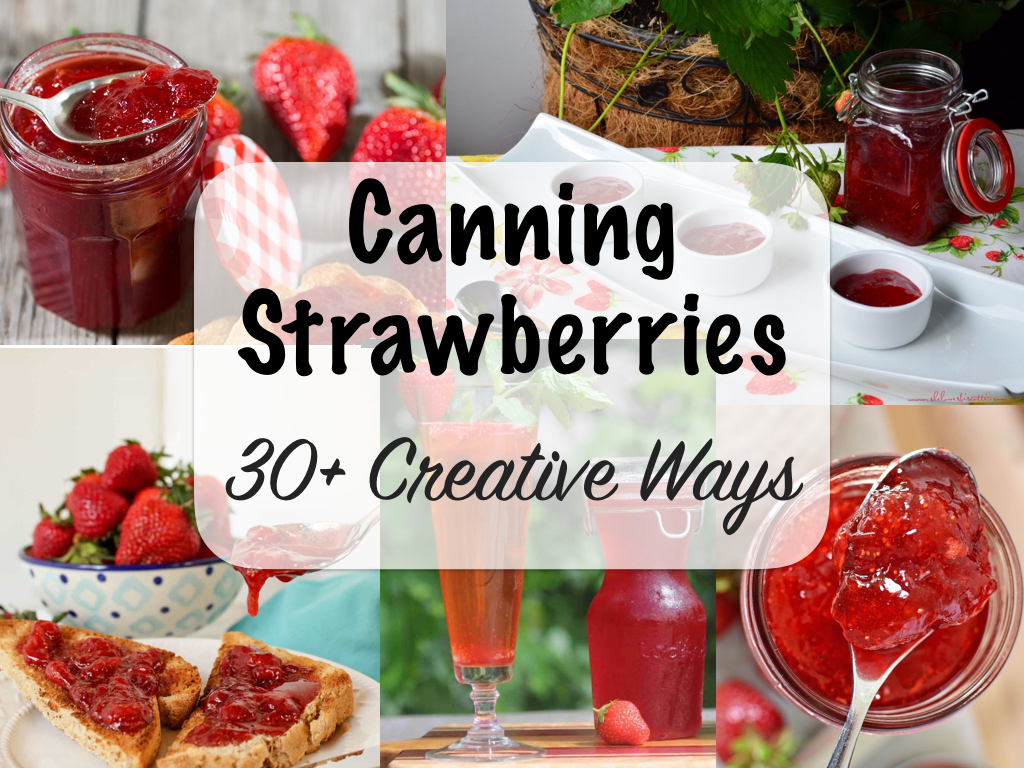 Ways to Can Strawberries