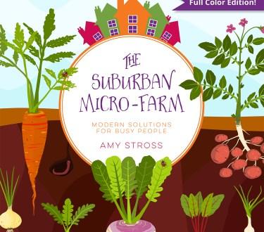 The Suburban Micro Farm ~ Book Review