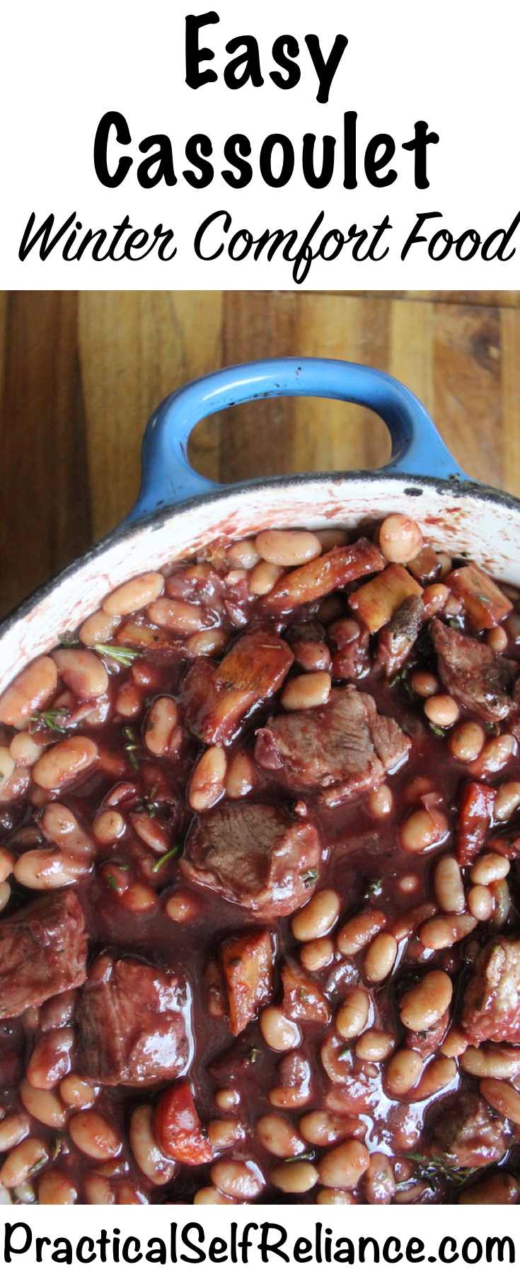 Easy Cassoulet ~ Simplified Version of a French Classic ~ Winter Comfort Food #cassoulet #frenchrecipe #winterrecipes #comfortfood #heartymeals #dutchoven