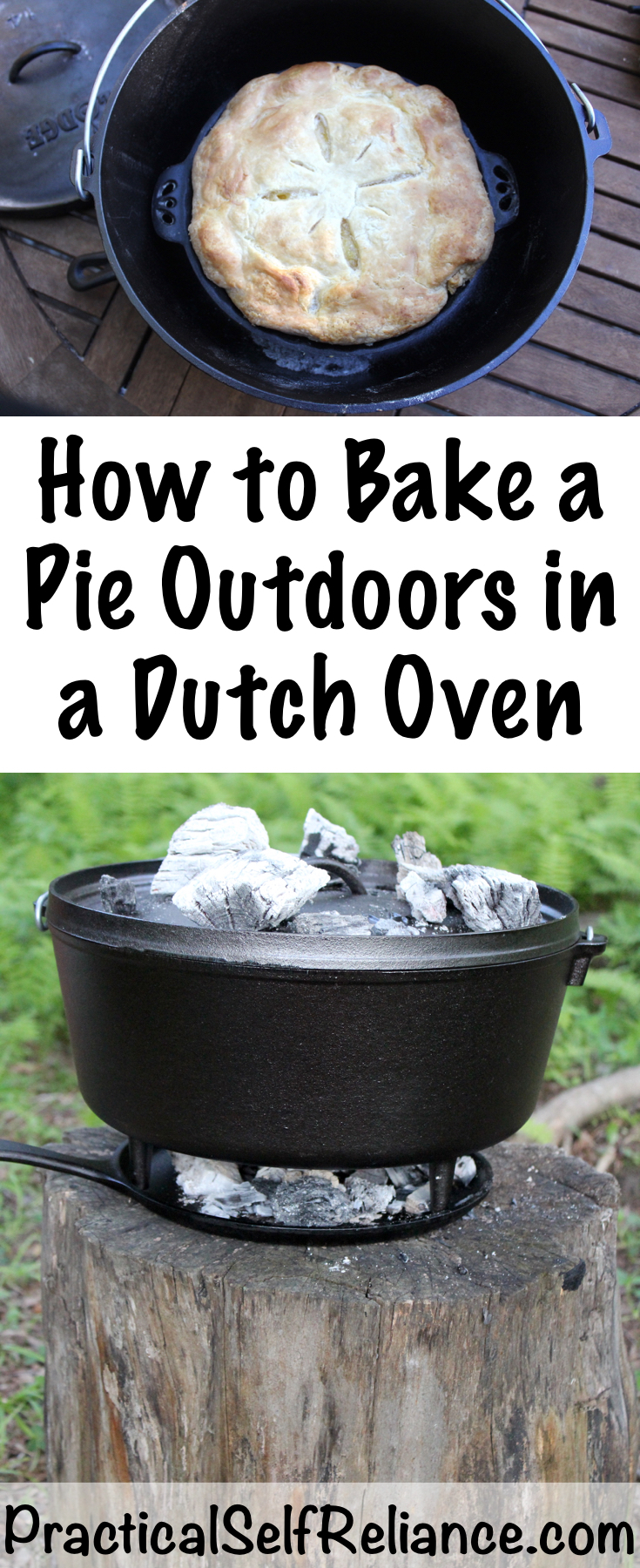 How to Bake a Pie Outdoors in a Dutch Oven ~ Campfire Cooking #camping #campingfood #campingrecipes #pie #survial #preparedness #prepper #howtobakepie #shtf  #glamping
