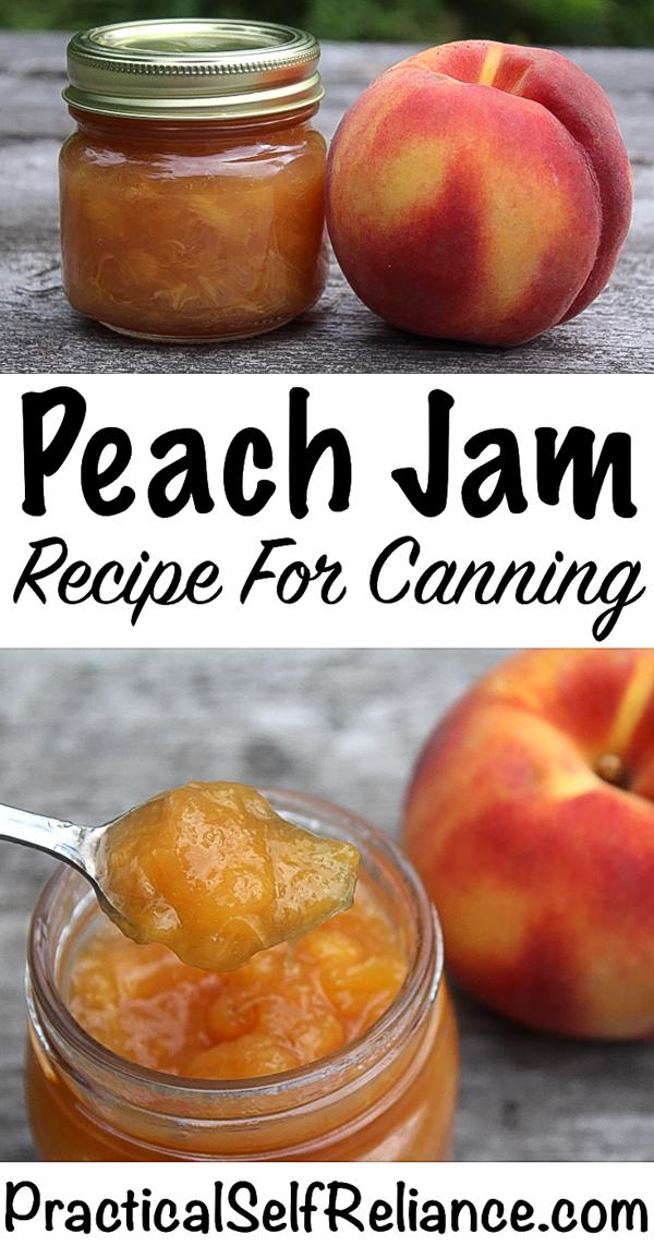 Peach Jam Recipe for Canning ~ Canning Peach Jam #peach #jam #jamrecipes #canning #foodpreservation #homesteading