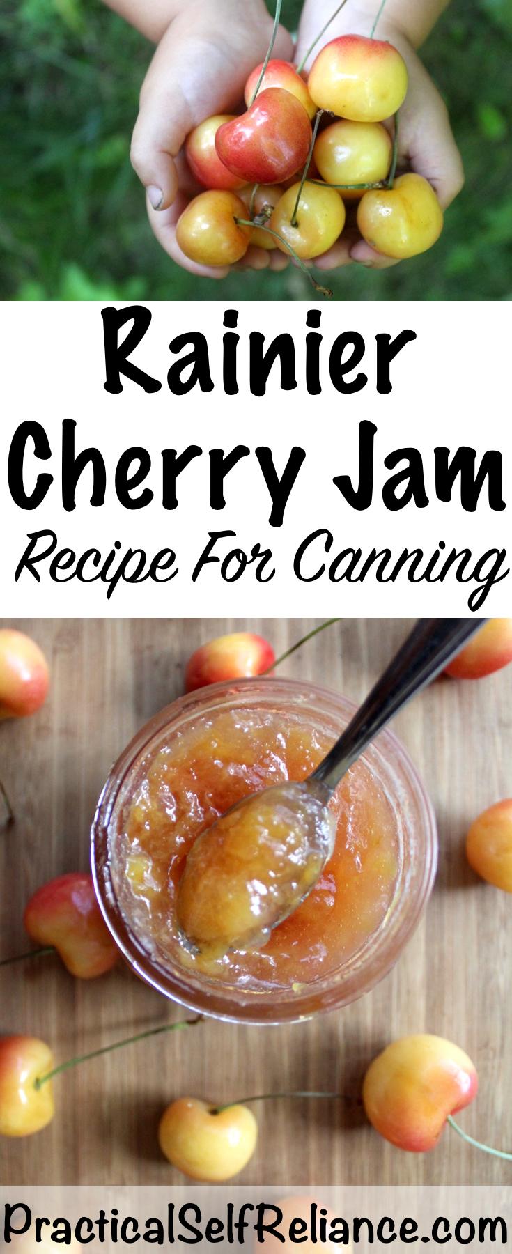Rainier Cherry Jam Recipe For Canning #cherry #rainiercherry #cherryjam #jamrecipes #foodpreservation #canning #preservingfood  #jam #homesteading