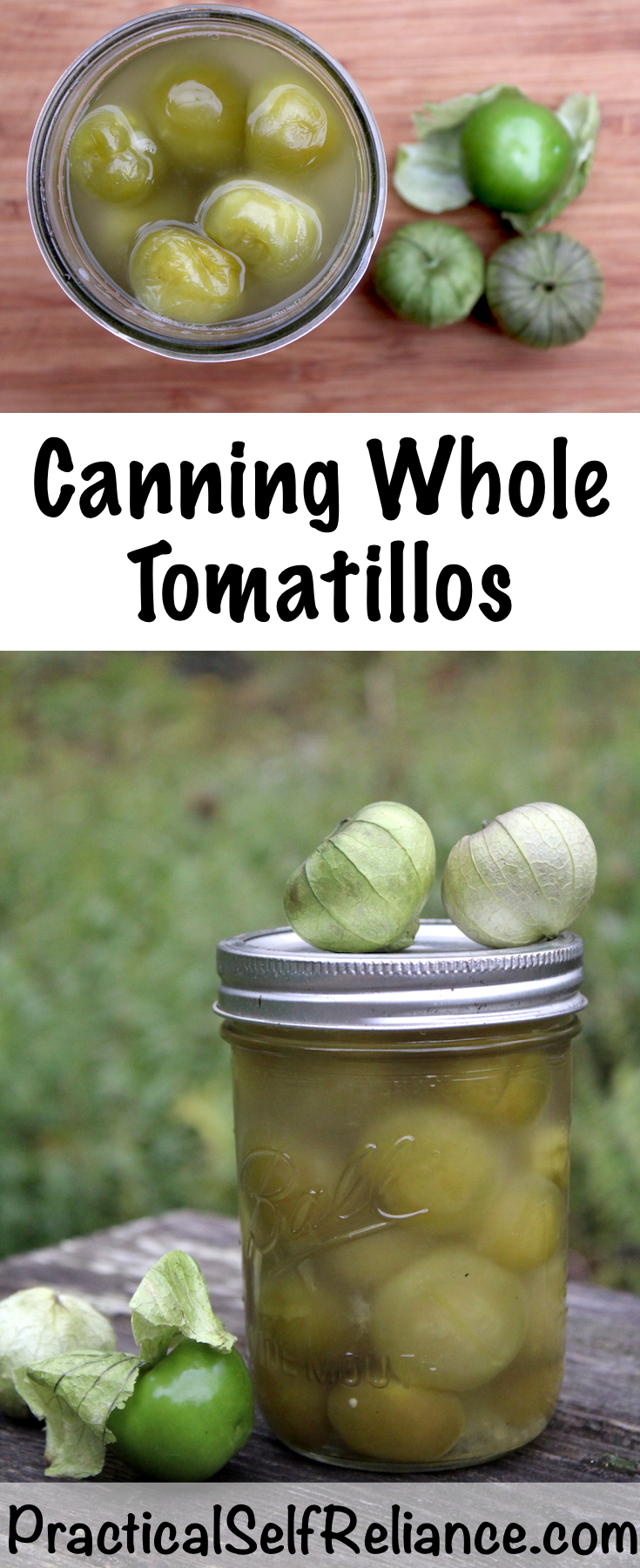 Canning Tomatillos ~ Instructions for Water Bath or Pressure canning whole tomatillos ~ Preserving Tomatillos #tomatillos #recipe #canning #foodpreservation #howtocook #homesteading #selfsufficiency