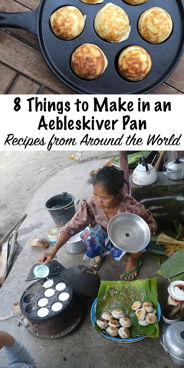 8 Things to Make in an Aebleskiver Pan ~ Recipes from Around the World #Aebleskiver #recipes #desserts #traditionalfood