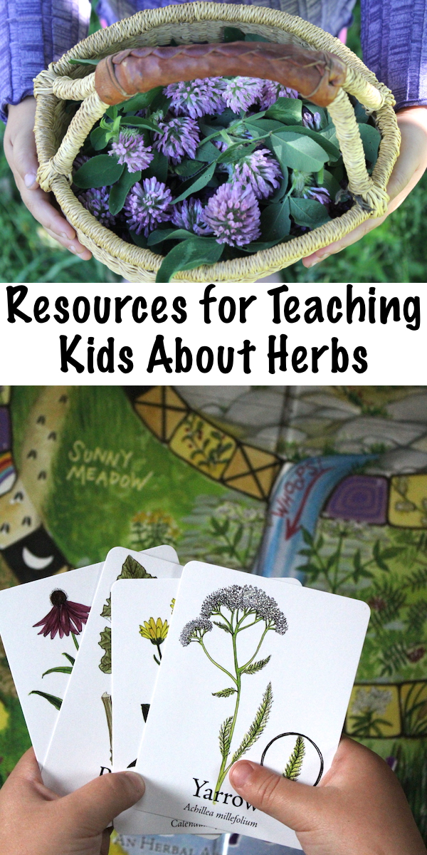 Resources for Teaching Kids About Herbs ~ Teaching Herbalism to Children ~ Resources and Tools for a Child's Herbal Education