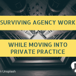 Surviving Agency Work