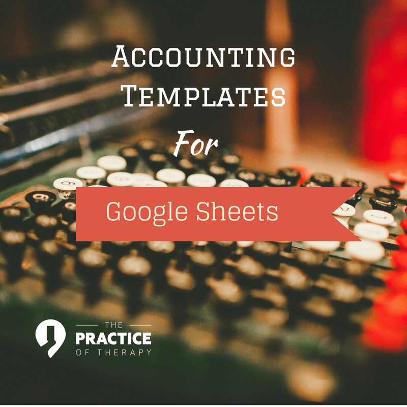 Google Sheets Download Private Practice Accounting Templates