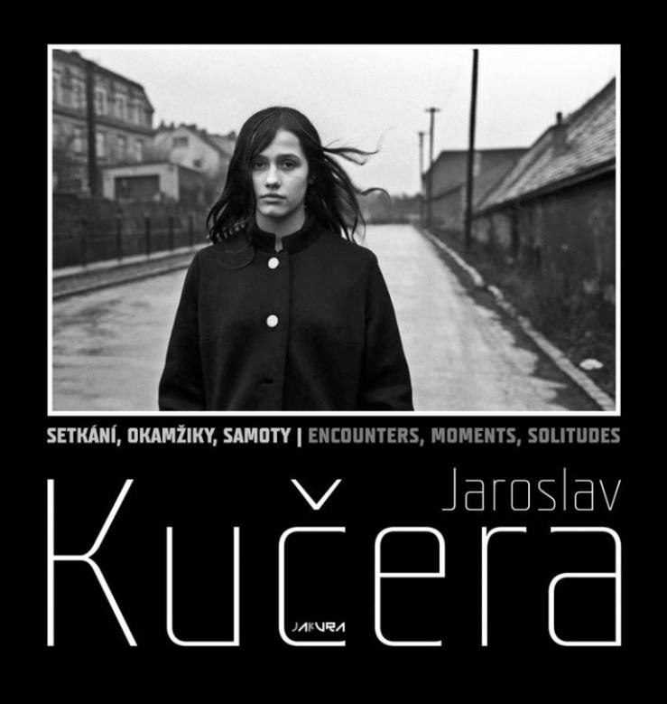 """Jaroslav Kučera - """"Setkání, okamžiky, samoty"""" (""""Encounters, moments, solitudes"""") zweisprachig © Jakura-Verlag"""