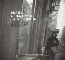 Prague Through the Lens of the Secret Police