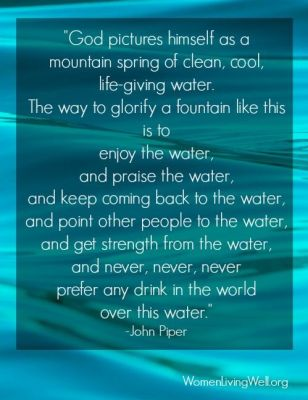 John Piper living water quote