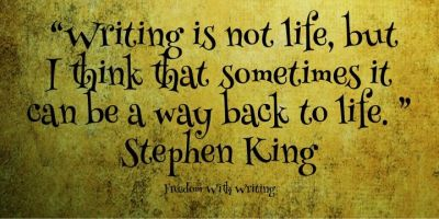 Steven King Quote Writing is a Way Back to Life