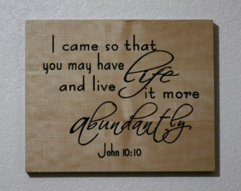 John 10 10 Abundant Life 2