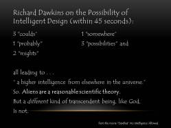 Richard Dawkins on the Possibility of Intelligent Design