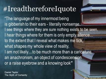 thereforeiquote slides Daniel Taylor Myth of Certainty object of condescension