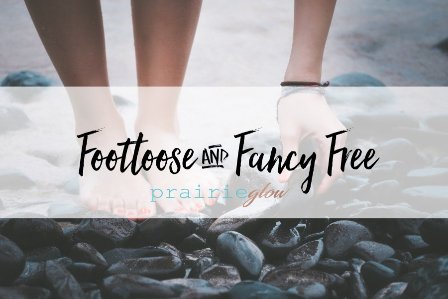 Footloose and Fancy Free
