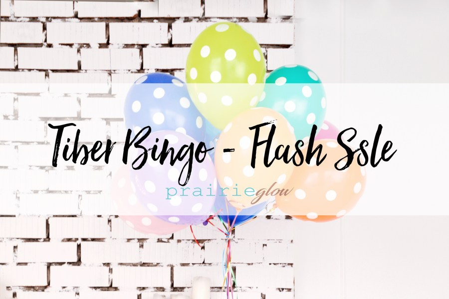 Tiber Bingo – Flash Sale!!!