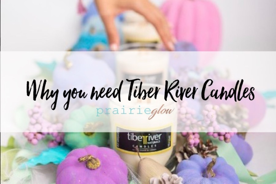 Why you need Tiber River Candles