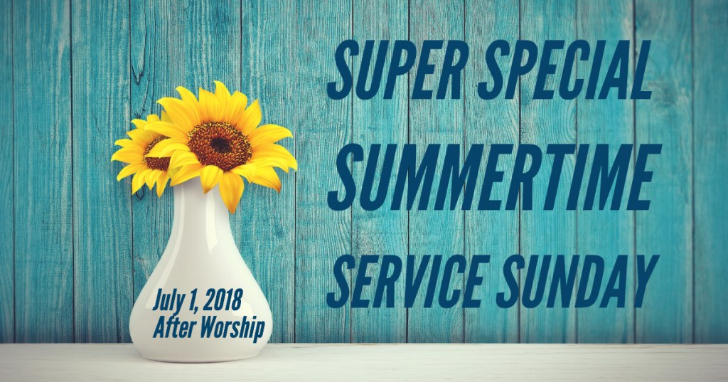 Super Special Summertime Service Sunday