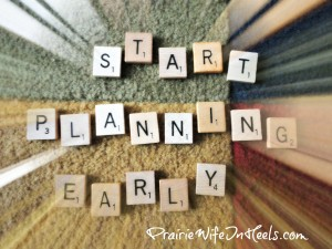 plan early