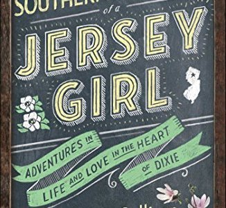 southern education of a jersey girl