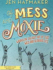 mess and moxie