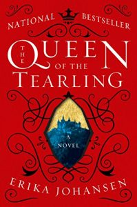 The Queen of Tearling by Erika Johanses