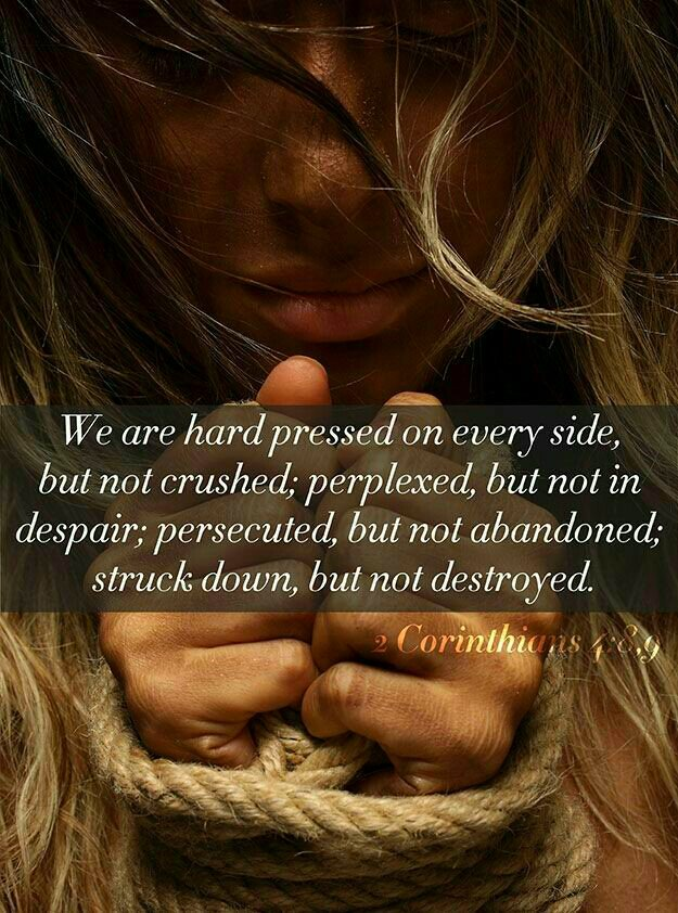 we are hard pressed on every side