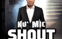 Nu Mic - Shout (Ft. Solomon Lange) || Free Music Download