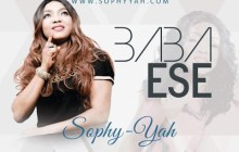 [MUSIC] Sophy-Yah - Baba Ese