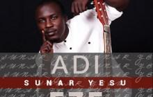 [MUSIC] Adi Eze - Sunar Yesu