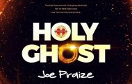 Joe Praize Releases 'Holy Ghost' - Download!