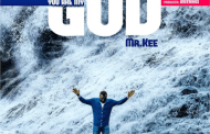 [DOWNLOAD MUSIC] Mr. Kee - You are My God