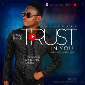 Dansmart - Trust In You