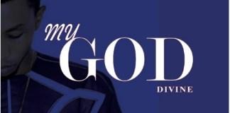 Divine - My God