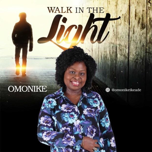Omonike - Walk In The Light