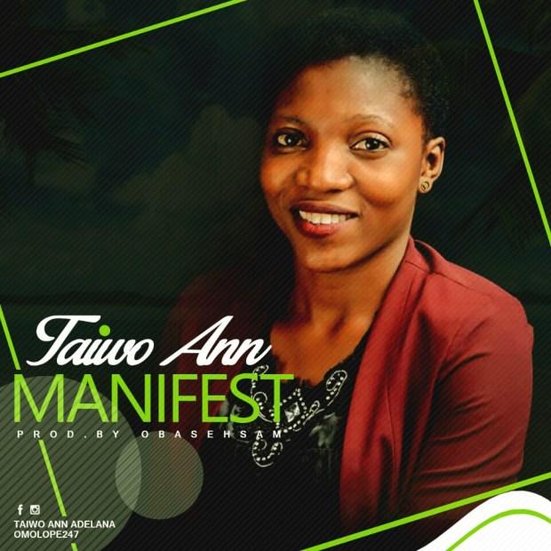 Taiwo Ann - Manifest