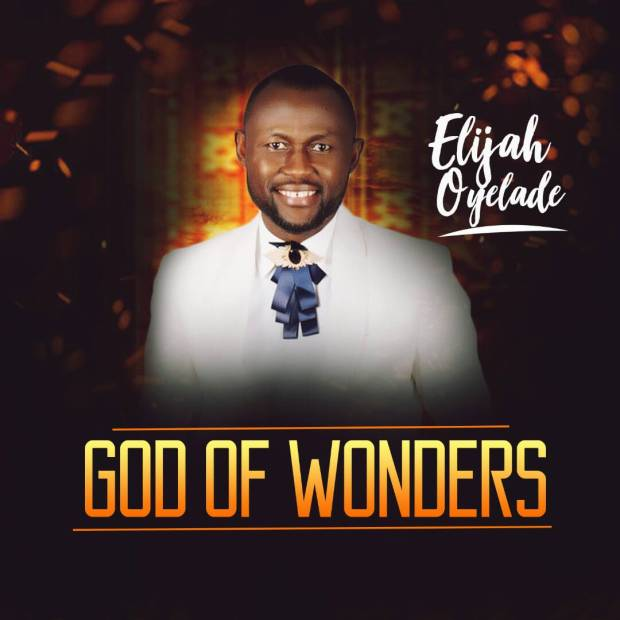 Elijah Oyelade God of Wonders Cover-1