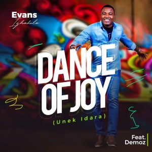 Evans Ighodalo - Dance of Joy