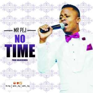 Mr. Pej - No Time